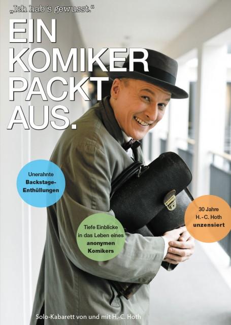 """Hans-Christian Hoth - """"Ein Komiker packt aus"""""""