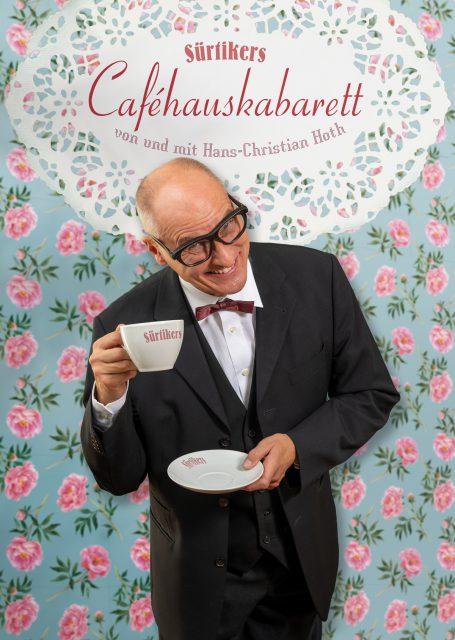 """Hans-Christian Hoth - """"Sürtikers Caféhauskabarett"""""""